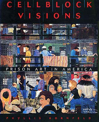 Cellblock Visions - alternative art